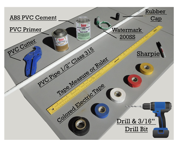 "Materials needed. ABS PVC cement, PVC primer, PVC cutter, Watermark 200SS, rubber cap, PVC pipe 1/2"" class 315, tape measure or ruler, colored electric tape, Sharpie, drill, and 3/16"" drill bit."