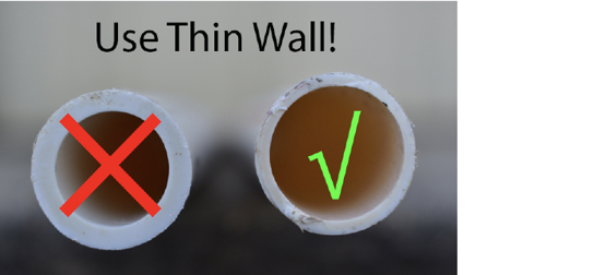 Two ends of PVC pipe. One with a thick wall and an X over it, one with a thin wall and a green check mark over it.