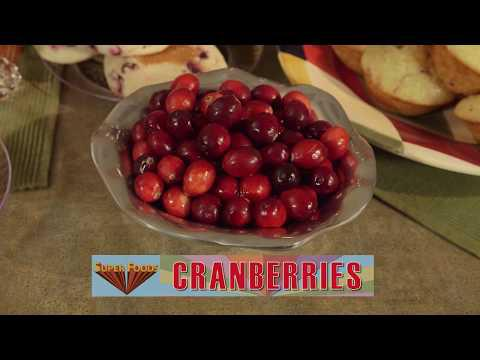 SuperFoods  Cranberries November 5, 2017