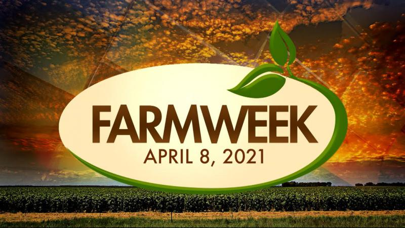 Farmweek | April 8, 2021 | Full Show