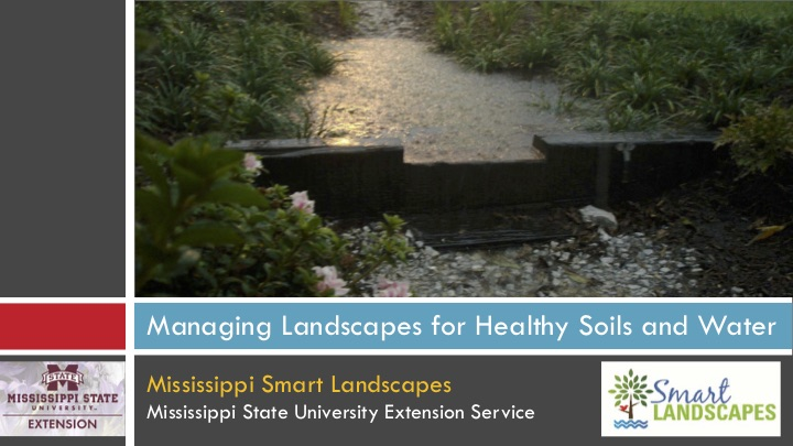 Managing Landscapes for Healthy Soils and Water presentation cover.