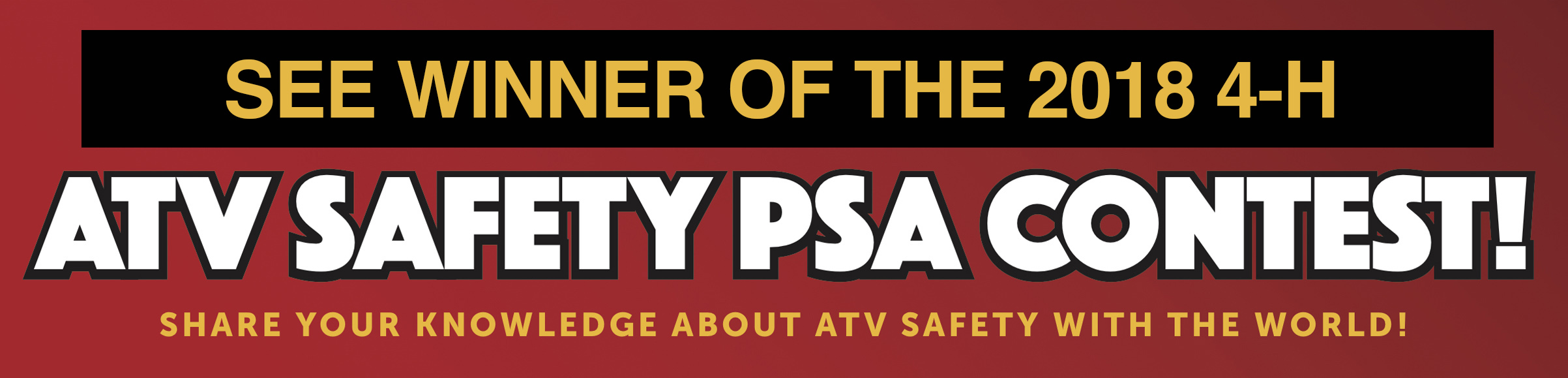 See the Winner of the 2018 4-H ATV Safety PSA Contest